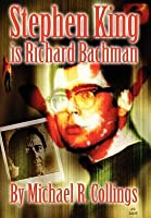 Stephen King Is Richard Bachman