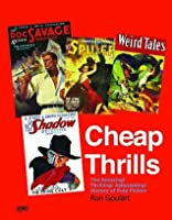 Cheap Thrills: The Amazing! Thrilling! Astonishing! History of Pulp Fiction