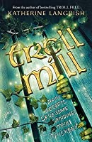 Troll Mill (Troll Trilogy)