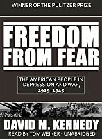 Freedom from Fear, Part 2 of 2: The American People in Depression and War, 1929-1945