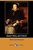 Queen Mary, and Harold (Dodo Press)