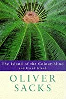 The Island of the Colour-blind and Cycad Island