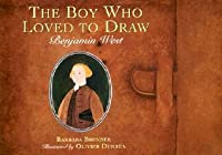 The Boy Who Loved to Draw: Benjamin West