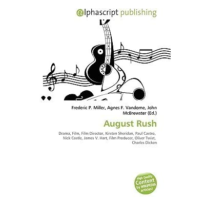 psychology august rush August rush, now in theaters, tells the story of love, loss, and ultimately the bond of music that brings a family together winner of the heartland truly moving picture award, the music from this sentimental film is sure to move musicians and fans everywhere.