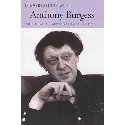 a biography of the author anthony burgess 1st, 1970 homework help essay free shipping essay biography author anthony burgess on $25 or more.