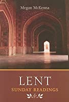 Lent: Sunday Readings: Reflections and Stories