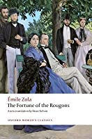 The Fortune of the Rougons (Les Rougon-Macquart, #1)