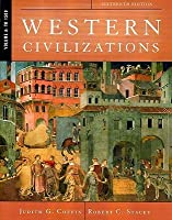 Western Civilizations: Their History and Their Culture (Volume A, Sixteenth Edition)