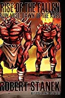 Rise of the Fallen (Dawn of the Ages, Book 1, Library Edition)