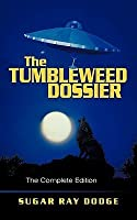 The Tumbleweed Dossier: The Complete Edition