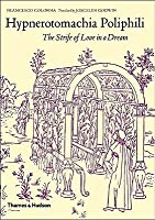 "Hypnerotomachia Poliphili: ""The Strife of Love in a Dream"""
