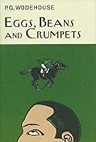 Eggs, Beans And Crumpets
