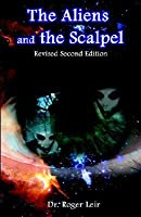 The Aliens and the Scalpel