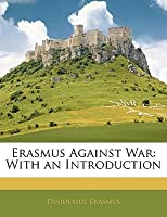 Against War: With an Introduction