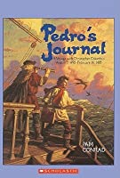 Pedro's Journal: A Voyage with Christopher Columbus August 3, 1492-February 14, 1493