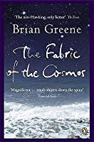 The Fabric of the Cosmos: Space, Time and the Texture of Reality