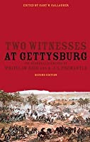 Two Witnesses at Gettysburg: The Personal Accounts of Whitelaw Reid and A.J.L. Fremantle