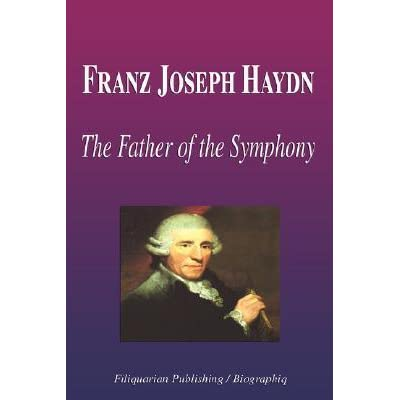 franz joseph haydn essay Get access to franz joseph haydn essays only from anti essays listed results 1 - 30 get studying today and get the grades you want only at.