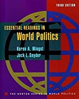 Essential Readings in World Politics (Norton Series in World Politics)