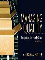 Managing Quality: Integrating the Supply Chain [with Student CD]
