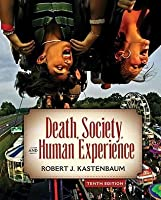 Death, Society, and Human Experience [With Access Code]