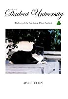 Dadcat University: The Story of the Feral Cats at UMass-Amherst