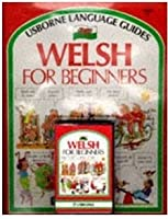 Welsh For Beginners (Usborne Language Guides) (Welsh Edition)