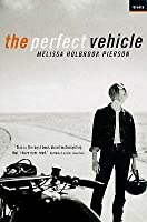 The Perfect Vehicle: What It Is about Motorcycles