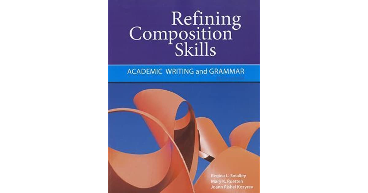 refining composition skills academic writing and grammar pdf