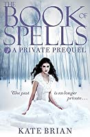 The Book of Spells (Private, # 0.5)