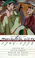 Mountain River: Vietnamese Poetry Fromt Eh Wars, 1948-1993