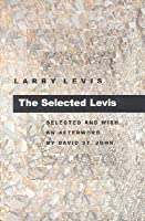The Selected Levis (Pitt Poetry Series)