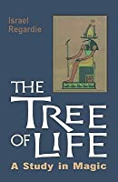 The Tree of Life, a Study in Magic