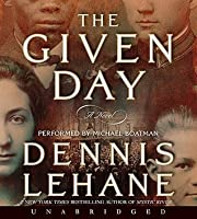 The Given Day (Coughlin, #1)