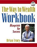 The Way to Wealth Workbook: Blueprints for Success [With CDROM]
