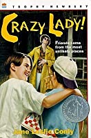 Crazy Lady! (Turtleback School & Library Binding Edition)