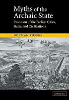 Myths of the Archaic State: Evolution of the Earliest Cities, States, and Civilizations