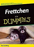 Frettchen Fur Dummies (German Edition)