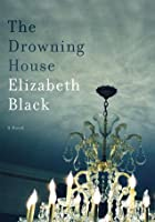 The Drowning House