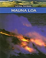 Mauna Loa: The Largest Volcano in the United States