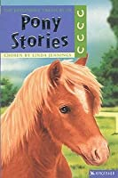 The Kingfisher Treasury Of Pony Stories (Kingfisher Treasury Of Stories)