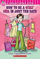 How to Be a Girly Girl in Just Ten Days