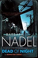Dead of Night. by Barbara Nadel