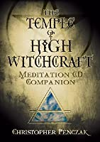 The Temple of High Witchcraft Meditation CD Companion (Penczak Temple Series)