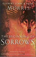 The Beginning of Sorrows: Enmeshed in Evil...How Long Before America Is No More?