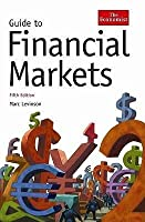 Guide To Financial Markets (Economist Series)