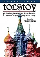 Tolstoy: Father Sergius & Other Short Stories