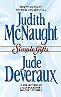 Simple Gifts : Four Heartwarming Christmas Stories : Just Curious / Miracles / Change of Heart / Double Exposure