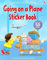Going on a Plane Sticker Book [With Sticker(s)] (Usborne First Experiences)