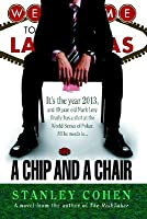A Chip and a Chair: The 2013 World Series of Poker